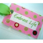 Embrace Life Bag Tag-tag, bag tag, gift tag, package adornment, luggage tag