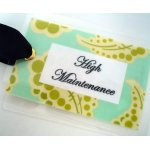 High Maintenance Bag Tag-tag, bag tag, luggage, luggage tag, gift tag, package adornment