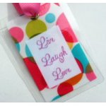 Live, Laugh, Love Bag Tag-tag, bag tag, luggage tag, luggage, gift tag, package adornment, live laugh love,